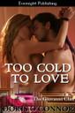 Genre: Contemporary Romance  Heat Level: 3  Word Count: 60, 800  ISBN: 978-1-77130-017-9  Editor: Karyn White  Cover Artist: Sour Cherry Designs