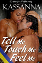 Genre: Erotic Interracial Romance  Heat Level: 3  Word Count: 28, 930  ISBN: 978-1-77130-061-2  Editor: Marie Medina  Cover Artist: Sour Cherry Designs