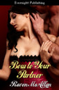 Genre: BDSM Romance  Heat Level: 4  Word Count: 22, 750  ISBN: 978-1-77130-571-6  Editor: Avril Ashton  Cover Artist: Sour Cherry Designs