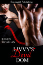 Genre: Paranormal BDSM Romance  Heat Level: 4  Word Count: 26, 400  ISBN: 978-1-77130-634-8  Editor: Karyn White  Cover Artist: Sour Cherry Designs