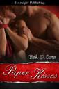 Genre: Contemporary BDSM Romance  Heat Level: 3  Word Count: 35, 195  ISBN: 978-1-77130-811-3  Editor: JC Chute  Cover Artist: Sour Cherry Designs