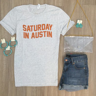 Saturday in Austin tee
