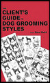 The Client's Guide To Dog Grooming Styles Author: Sam Kohl