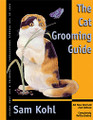 Cat Grooming Guide Author: Sam Kohl