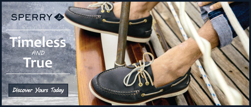 Sperry - Timeless and True - Discover Yours Today