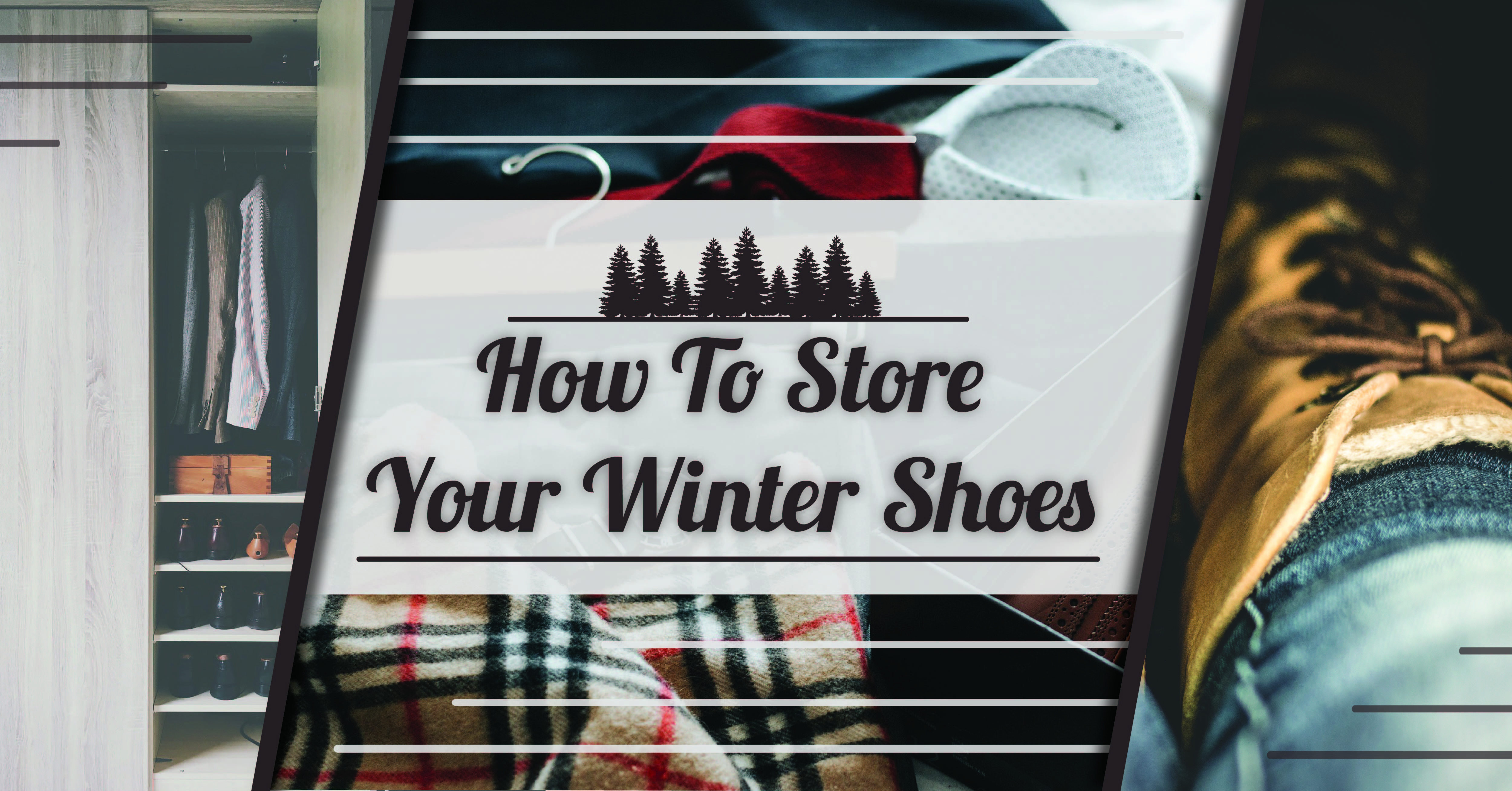 How to Store Your Winter Shoes