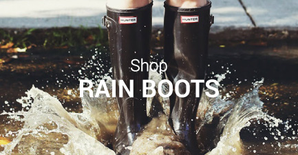 Make a splash with UGG rain boots, Hunter rain boots, and other waterproof boots!