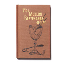 Modern Bartender&#039;s Guide by O.H. Byron