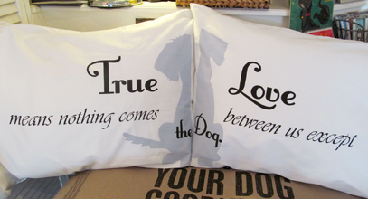 Nothing Comes Between Us Except the Dog Pillowcases