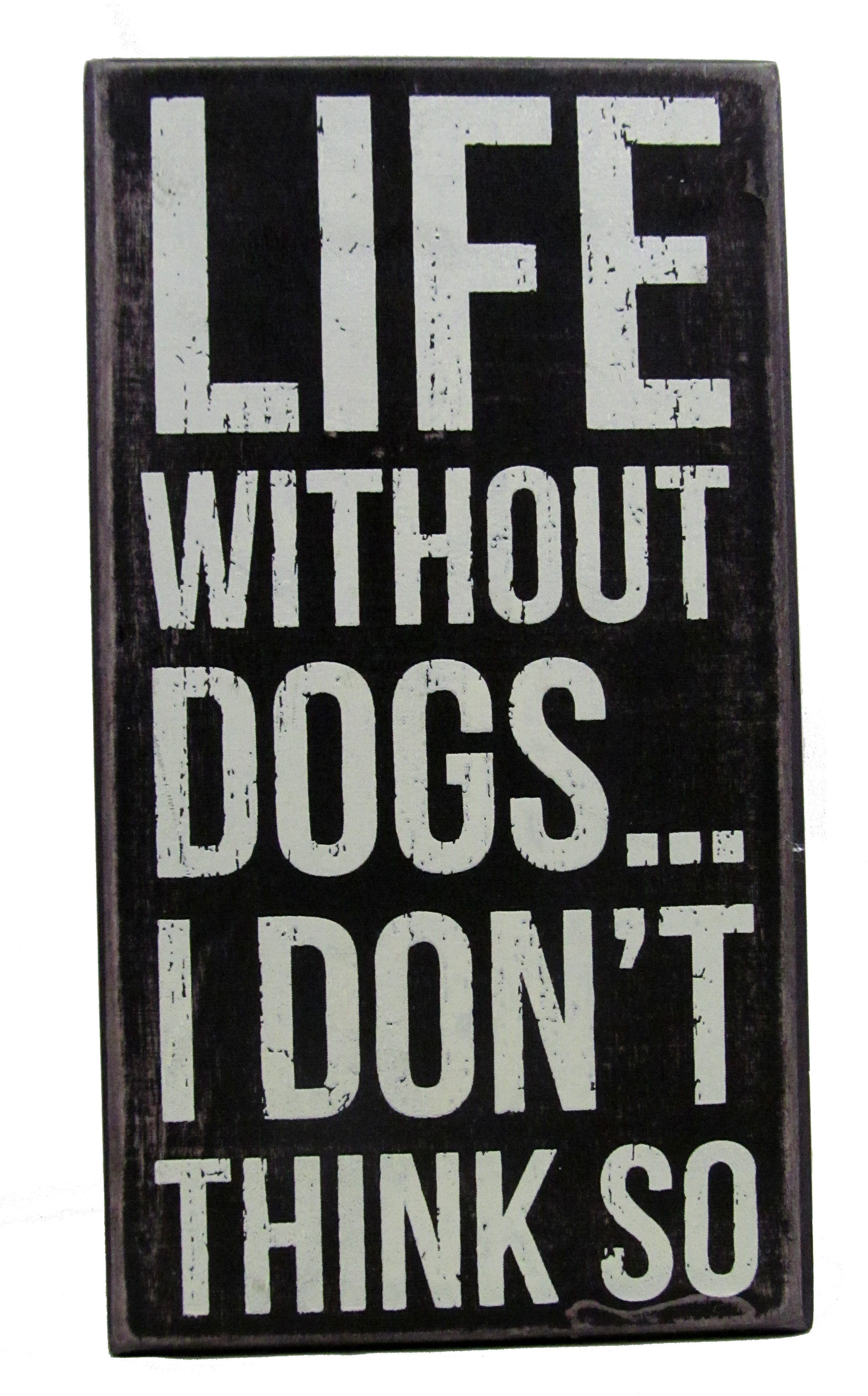 sign-blifewodogs.jpg