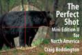 Safari Press - The Perfect Shot: Mini Edition For North America 2 - Craig Boddington & Laurie O'Keefe