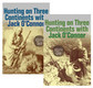 HUNTING ON THREE CONTINENTS WITH JACK O'CONNOR (2 VOL. SET)  - O'Connor, Jack