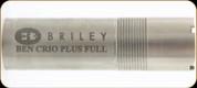 Briley - FLUSH FULL - 12 Ga - Benelli Crio Plus