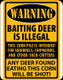 Warning Baiting Deer Tin Sign