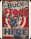 The Buck Stops Here Tin Sign