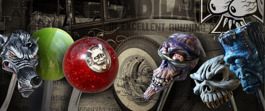 Hot Rod Shift Knob is your place to shop for shift knobs of all kinds, from hot rods to imports, and everything in between: classic car shift knobs, muscle car shift knobs, hot rod shift knobs, Jeep shift knobs, truck shift knobs, and motorcycle jockey sh