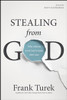 Stealing From God (paperback)