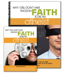 Workbook and DVD Set - Why I Still Don't Have Enough Faith to Be an Atheist