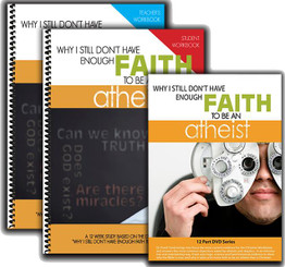 Complete WORKBOOK INSTRUCTOR Set - Why I Still Don't Have Enough Faith to Be an Atheist