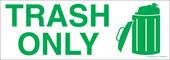 Trash only sticker