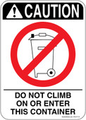 "5 x 7"" Caution Do Not Climb On or Enter This Container Decal"