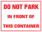 "9 x 12"" Do Not Park in Front of This Container.  Container Decal."
