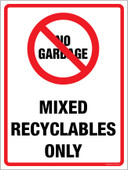 "9 x 12"" No Garbage Recyclable Items Only. No Garbage Container Sticker Decal."