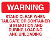 "9 x 12"" Stand Clear When Tailgate or Container Is In Motion Decal"