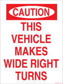 "9 x 12"" This Vehicle Makes Wide Right Turns. Recycling Decal"
