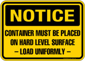 "5 x 7"" Notice Container Must Be Placed On Hard Level Surface Load Uniformly 2"