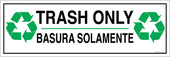 "6 x 18"" Trash Only Bilingual Recycling Sticker Decal 6x18 inches"