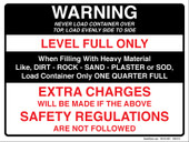 "9 x 12"" Warning Never Load Container Over Top, Load Evenly Side To Side.  Warning Level Full Only Sticker Decal."