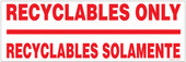 6 x 18 Inch Recyclables Only Recyclables Solamente Sticker Decal