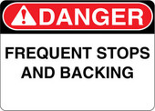 Danger Decal Frequent Stops And Backing Sticker