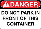 Danger Decal Do Not Park In Front Of This Container Sticker