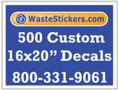 Package of 500 Custom 16 X 20 Inch Vinyl Decals.