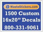 Package of 1500 Custom 16 X 20 Inch Vinyl Decals.