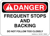 "5 x 7"" Danger Frequent Stops and Backing Decal Do Not Follow Too Closely"