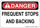 "5 x 7"" Danger Frequent Stops and Backing Decal"