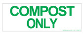 "3 x 8.5"" Compost Only Sticker"
