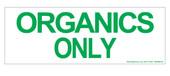 Organics Only Sticker