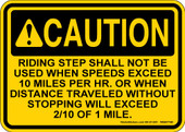 "5 x 7"" Caution Riding Step Shall Not Be Used When Speeds Exceed Decal"