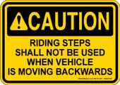 "5 x 7"" Caution Riding Step Shall Not Be Used When Vehicle Moving Decal"