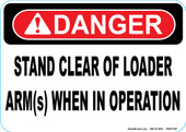 "5 x 7"" Danger Stand Clear Of Loader Decal"