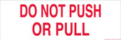 "6 x 18"" Do Not Push or Pull Sticker Decal 6x18 inches"