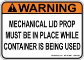 "5 x 7"" Warning Mechanical Lid Prop"