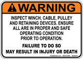 "5 x 7"" Warning Inspect Winch, Cable, Pulley"