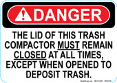 "5 x 7"" Danger The Lid Of This Trash Compactor Decal"