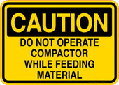 Caution Decal Do Not Operate Compactor While Feeding Material Sticker