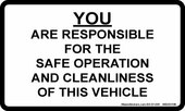 "3 x 5"" You are responsible for the safe operation and cleanliness of this vehicle"